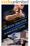 The Labor Day Challenge (Maine Justice Book 6)