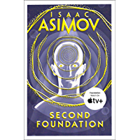 Second Foundation: The greatest science fiction series of all time, now a major series from Apple TV+ (The Foundation…