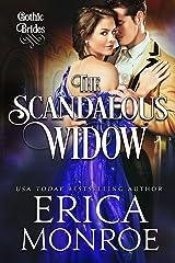 The Scandalous Widow (Gothic Brides Book 3) Kindle Edition