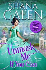 Unmask Me If You Can (Survivors Book 4) Kindle Edition
