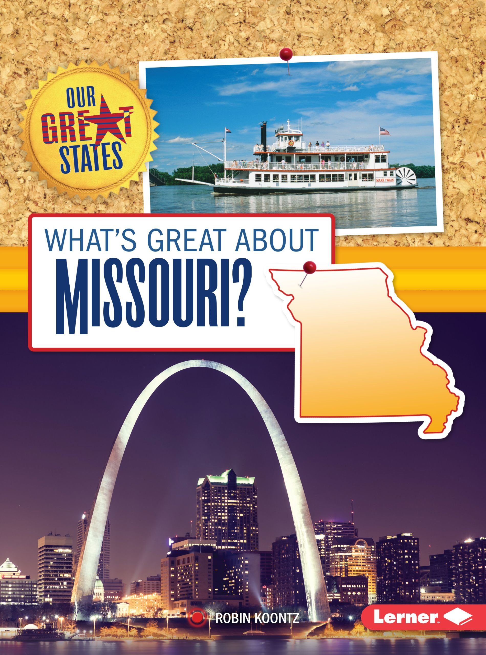 What's Great About Missouri? (Our Great States) ebook