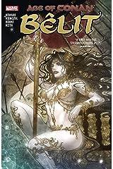 Age Of Conan: Belit (Age Of Conan: Belit, Queen Of The Black Coast (2019)) Kindle Edition