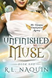 Unfinished Muse (Mt. Olympus Employment Agency: Muse Book 1)