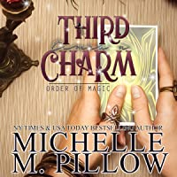 Third Time's a Charm: Order of Magic, Book 2