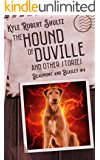 The Hound of Duville and Other Stories: Five Tales of Beaumont and Beasley