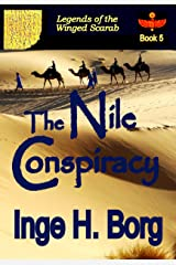 The Nile Conspiracy (Legends of the Winged Scarab Book 5)