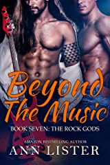 Beyond The Music (The Rock Gods Book 7) Kindle Edition