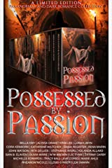 Possessed by Passion: A dark romance and paranormal collection Kindle Edition