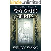 Wayward Spirits: Witches of Palmetto Point Book 2
