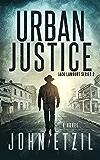 Urban Justice: Vigilante Justice Thriller Series 2 with Jack Lamburt