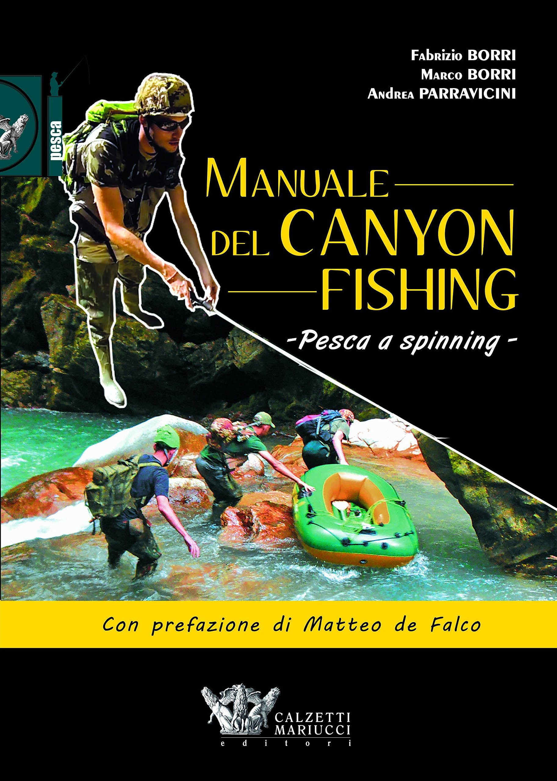 Manuale del canyon fishing. Pesca a spinning: 1: Amazon.es: Borri ...
