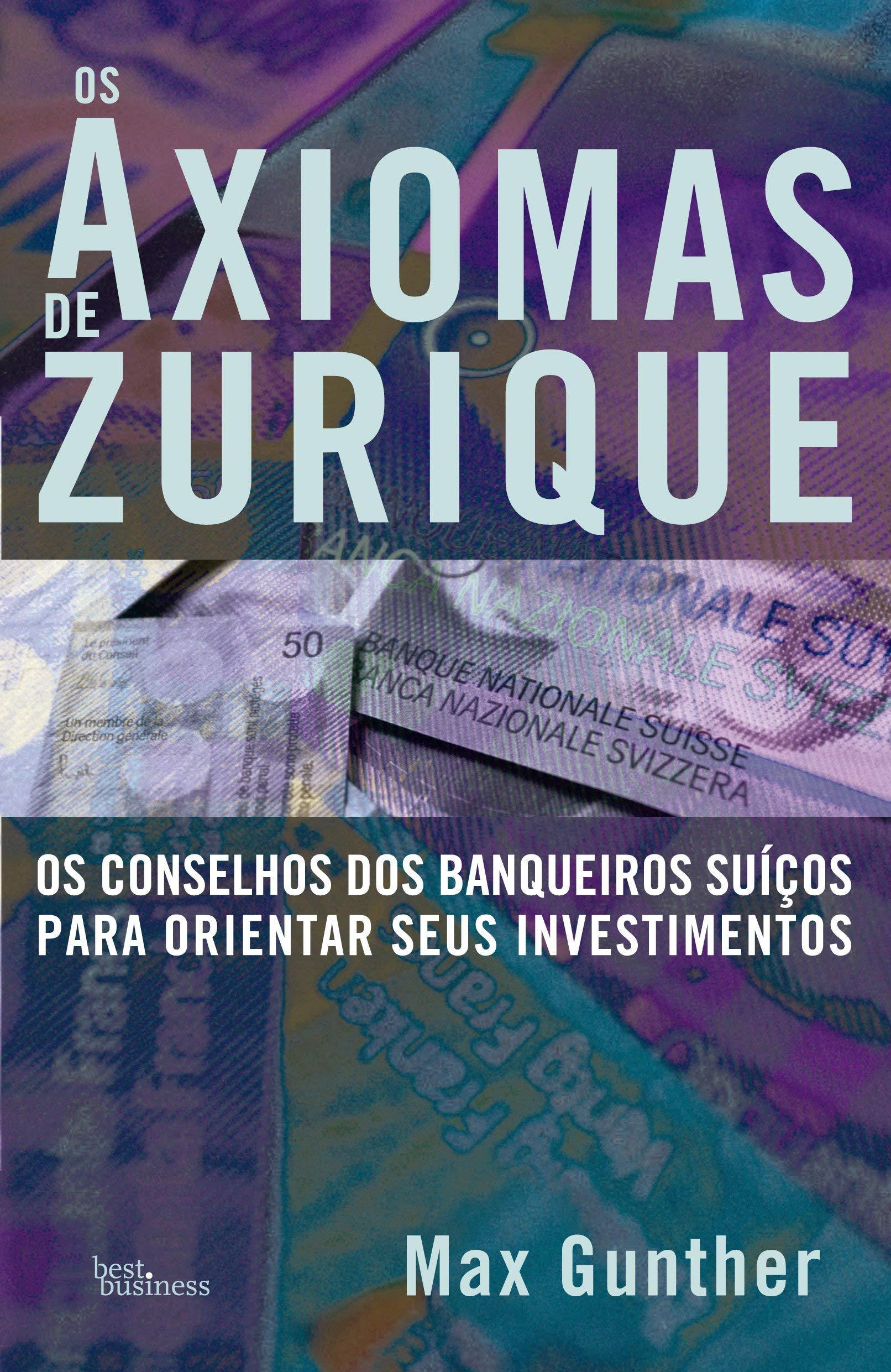 Read Online Axiomas de Zurique, Os pdf epub