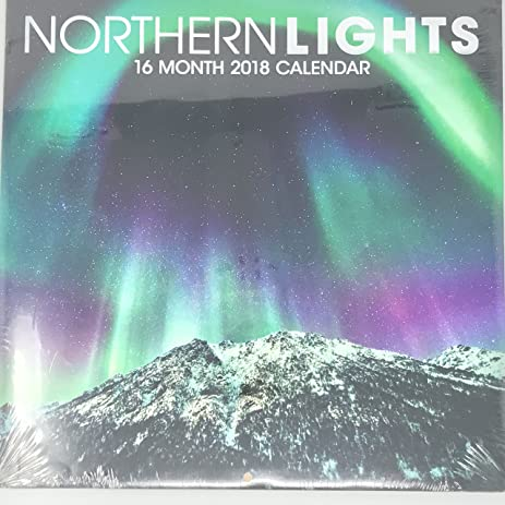 Nice Northern Lights 16 Month 2018 Calendar