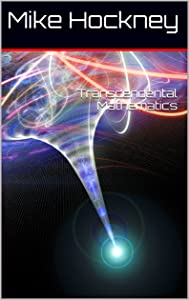 Transcendental Mathematics (The God Series Book 25)