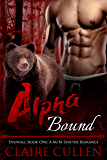 Alpha Bound: Evenfall Book One: A M/M Shifter Romance (English Edition)