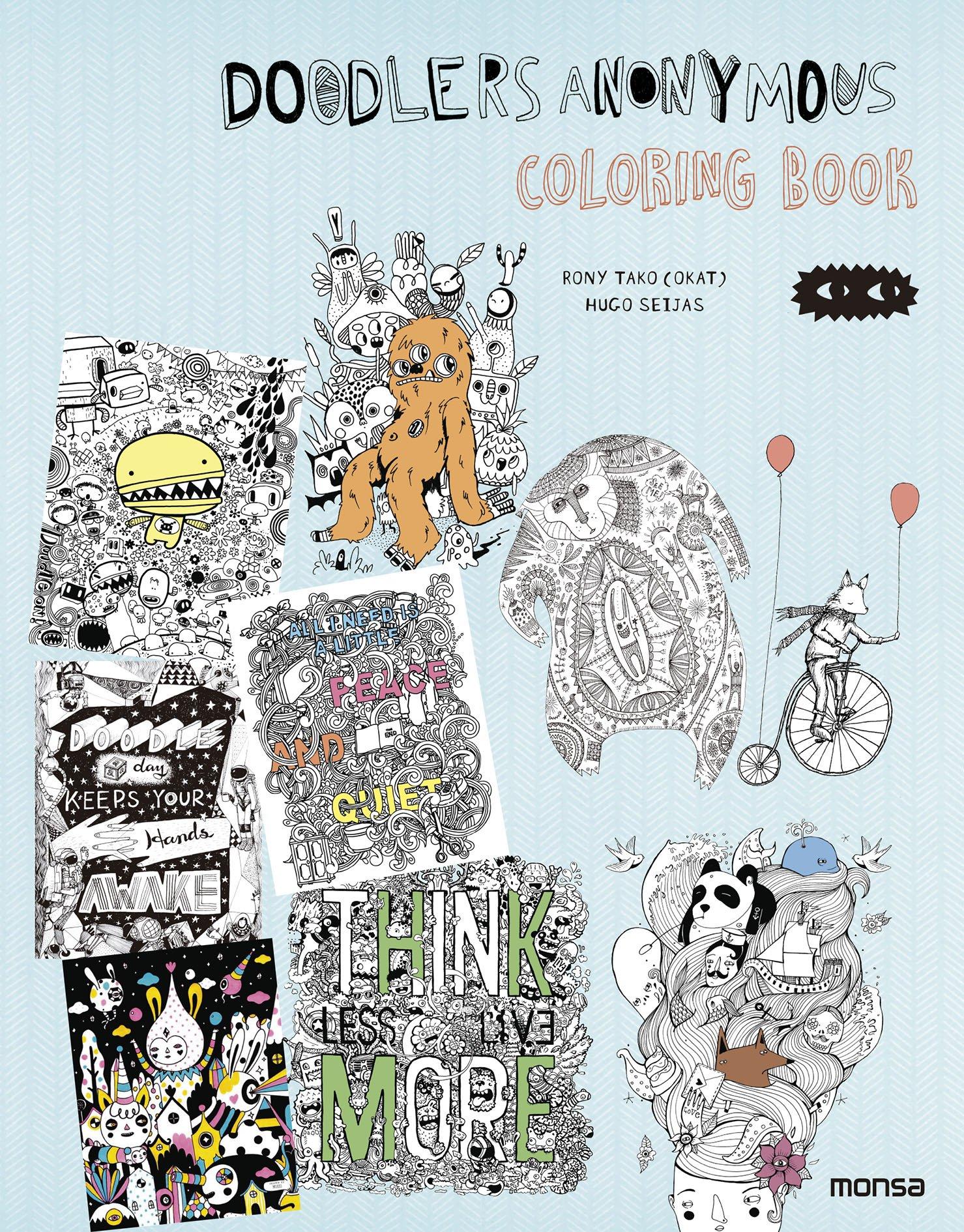 Doodlers Anonymous. Coloring book (Colouring Books) Tapa blanda – 1 abr 2016 rony tako hugo seijas Instituto Monsa de Ediciones S.A.