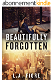Beautifully Forgotten (Beautifully Damaged Book 2) (English Edition)