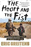 The Heart and the Fist: The education of a