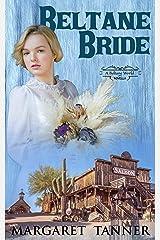 Beltane Bride: A Beltane World Novella Kindle Edition