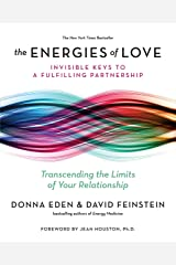 The Energies of Love: Invisible Keys to a Fulfilling Partnership Paperback