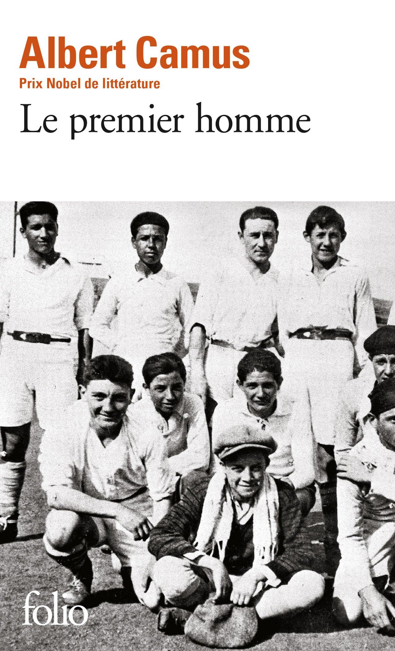 Le premier homme Poche – 2016 Albert Camus Gallimard 2070401014 Romans