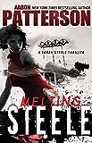 MELTING STEELE: A Sarah Steele Legal Thriller (Sarah Steele series Book 3)