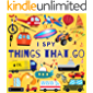 I Spy Things That Go: A Fun Guessing Game Picture Book for Kids Ages 2-5, Toddlers and Kindergartners ( Picture Puzzle Book for Kids ) (I Spy Books for Kids 6)