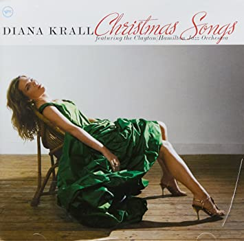 Image result for Christmas songs Diana Krall featuring the Clayton/Hamilton Jazz Orchestra.