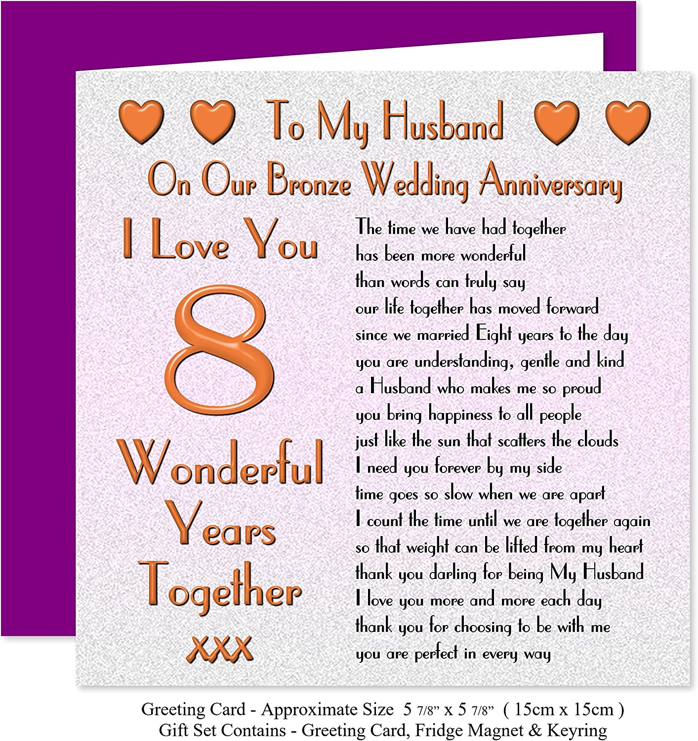 My Husband 8th Wedding Anniversary Gift Set Card Keyring Fridge Magnet Present On Our Bronze Anniversary 8 Years Sentimental Verse I Love You Amazon Co Uk Office Products