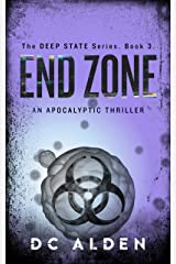 END ZONE: A Global Conspiracy Action Thriller (The Deep State series Book 3) Kindle Edition