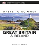 Where to Go When Great Britain and Ireland (DK Eyewitness Travel Guide)