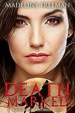 Death Marked (Fate Bound Saga Book 2)