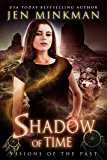 Shadow of Time: Visions of the Past: YA Paranormal Romance