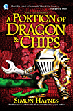 A Portion of Dragon and Chips (Robot vs Dragons Book 1)