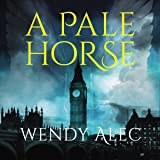 A Pale Horse: Chronicles of Brothers, Time Before Time Series, Book 4