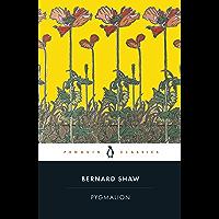Pygmalion: A Romance in Five Acts (Penguin Classics) (English Edition)