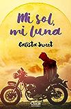 Mi sol, mi luna (volumen independiente)