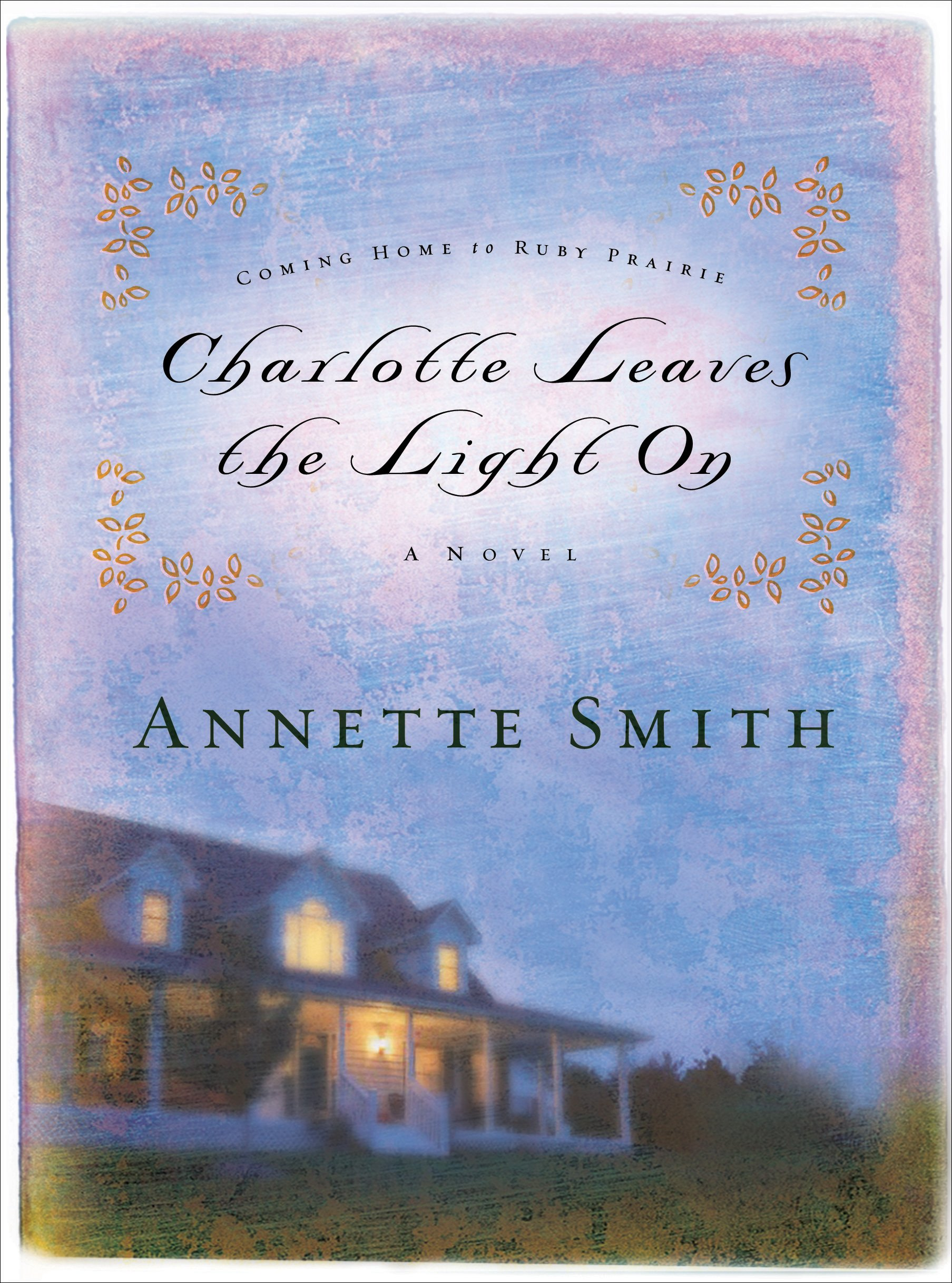Charlotte Leaves the Light On (Coming Home to Ruby Prairie, Book 3) ebook