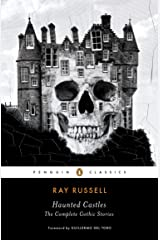 Haunted Castles: The Complete Gothic Stories (Penguin Horror) Kindle Edition