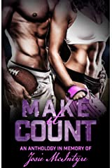Make it Count: An Anthology in memory of Josie McIntyre Kindle Edition