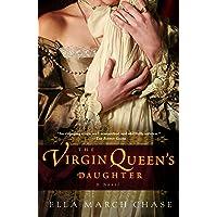 The Virgin Queen's Daughter: A Novel
