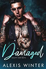 Damaged (South Side Boys Book 1) Kindle Edition