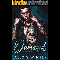 Damaged: A Bad Boy, Virgin Romance (South Side Boys Book 1)