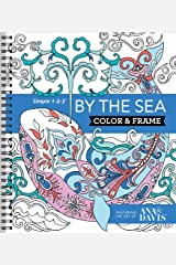 Color & Frame Coloring Book - By the Sea Spiral-bound