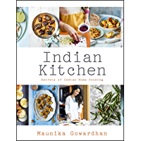 Indian Kitchen: Secrets of Indian home cooking: Secrets of Indian home cooking