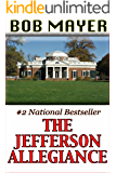 The Jefferson Allegiance (Presidential Series Book 1)