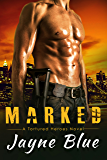 Marked (Tortured Heroes Book 3)