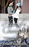 Heart of a Champion: A Christian Romance Novel (The Colorado Springs Series Book 2)