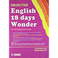 Objective English 18 Days Wonder: For All Competitive Exams