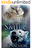 When I See Her Smile (Bears in Love Book 2)